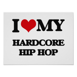 Eu amo meu HIP HOP INCONDICIONAL Poster