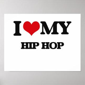 Eu amo meu HIP HOP Pôsteres