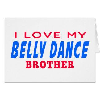 Eu amo meu irmão da dança do ventre cartões