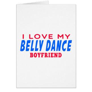 Eu amo meu namorado da dança do ventre cartao
