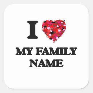 Eu amo meu nome de família adesivo quadrado