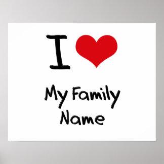 Eu amo meu nome de família posteres