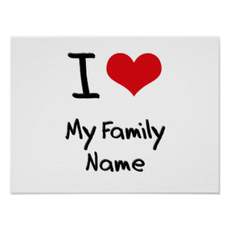 Eu amo meu nome de família pôsteres