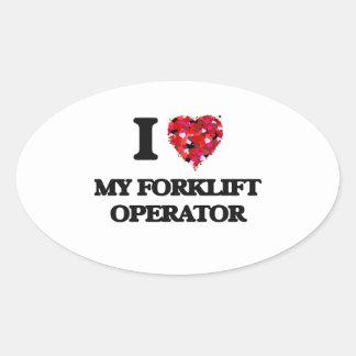 Eu amo meu operador da empilhadeira adesivo oval