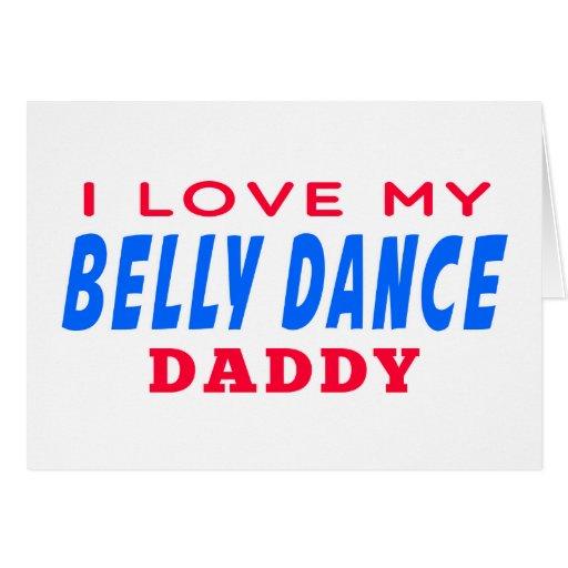 Eu amo meu pai da dança do ventre cartões