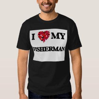 Eu amo meu pescador t-shirts