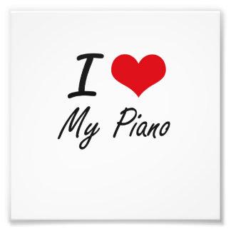 Eu amo meu piano impressão de foto