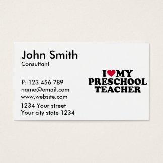 Eu amo meu professor pré-escolar cartão de visitas