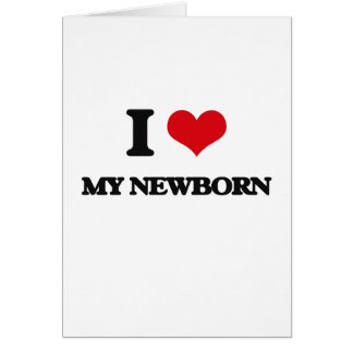Eu amo meu recém-nascido cartoes