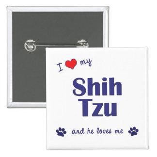 Eu amo meu Shih Tzu (o cão masculino) Botons
