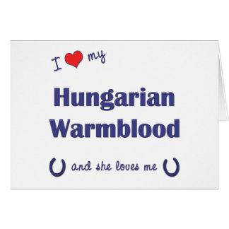 Eu amo meu Warmblood húngaro o cavalo fêmea Cartão