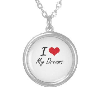 Eu amo meus sonhos colar com pendente redondo