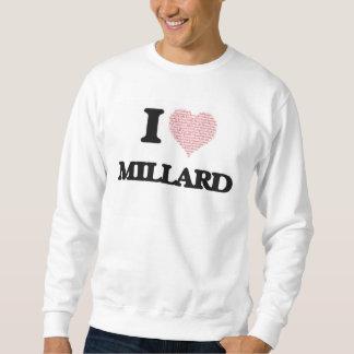 Eu amo Millard (o coração feito das palavras do Moletom