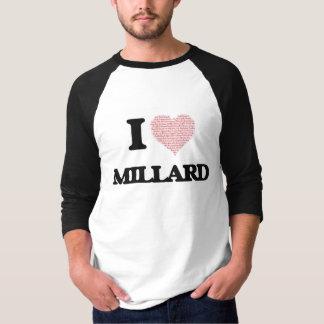 Eu amo Millard (o coração feito das palavras do Tshirts