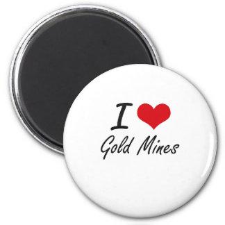 Eu amo minas de ouro ímã redondo 5.08cm