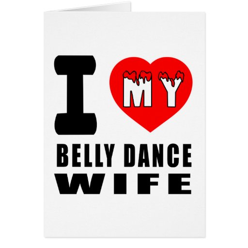 Eu amo minha esposa da dança do ventre cartão