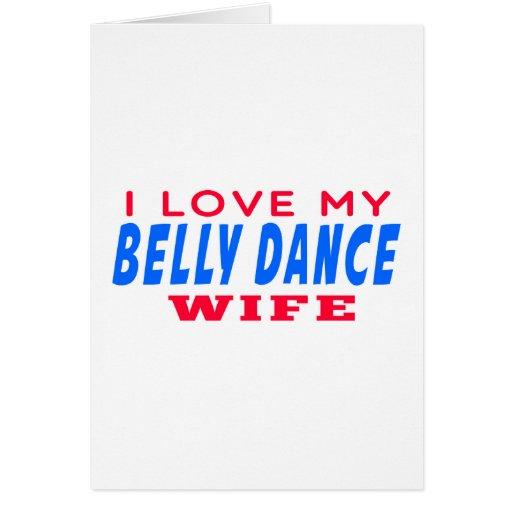 Eu amo minha esposa da dança do ventre cartoes