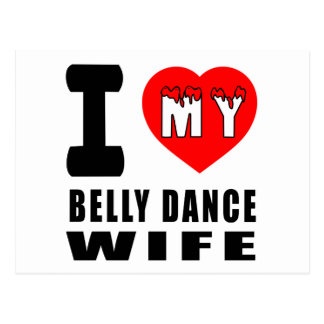 Eu amo minha esposa da dança do ventre cartoes postais