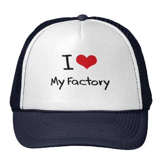 Eu amo minha fábrica bonés