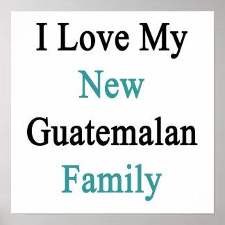 Eu amo minha família guatemalteca nova posteres