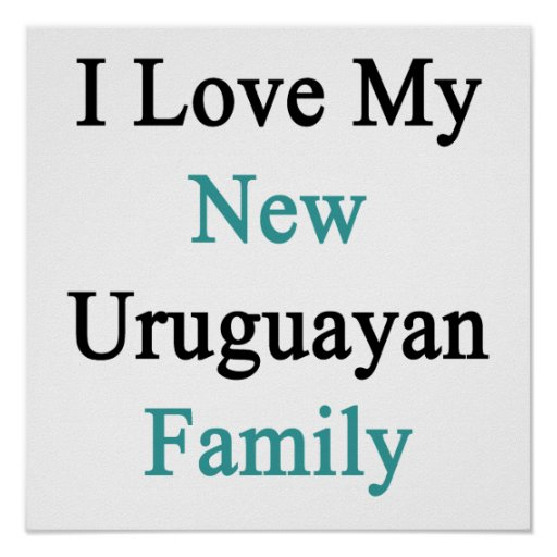 Eu amo minha família uruguaia nova posters