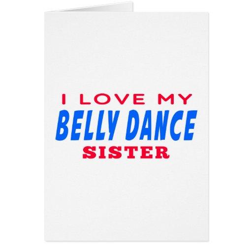 Eu amo minha irmã da dança do ventre cartoes