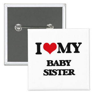 Eu amo minha irmã do bebê bóton quadrado 5.08cm