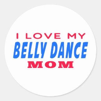Eu amo minha mamã da dança do ventre adesivo em formato redondo