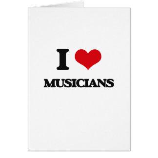 Eu amo músicos cartão comemorativo