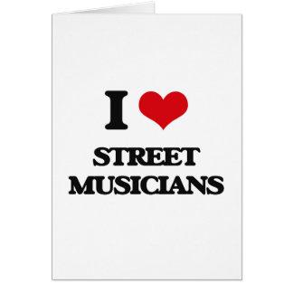 Eu amo músicos da rua cartao