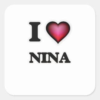 Eu amo Nina Adesivo Quadrado