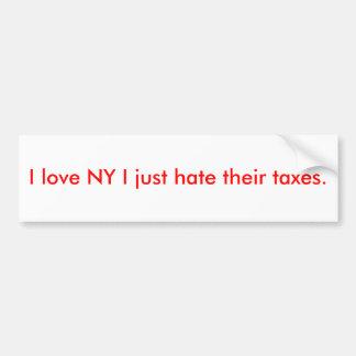 Eu amo NY que eu apenas deio seus impostos Adesivo Para Carro