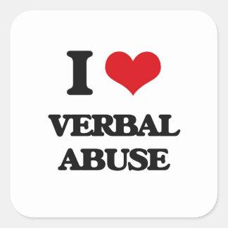 Eu amo o abuso verbal adesivo quadrado