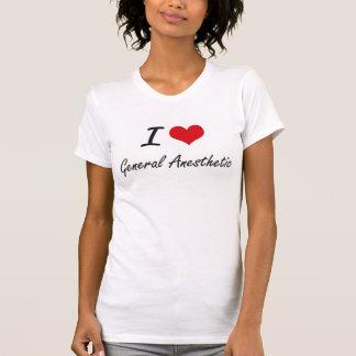 Eu amo o anestésico geral t-shirt