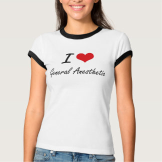 Eu amo o anestésico geral t-shirts