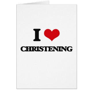Eu amo o batismo cartão comemorativo