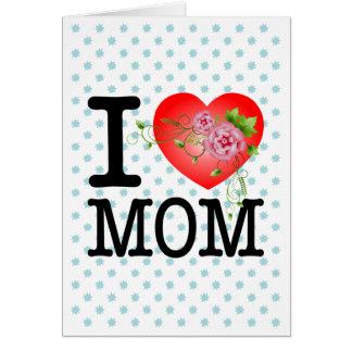 Eu amo o cartão da mamã