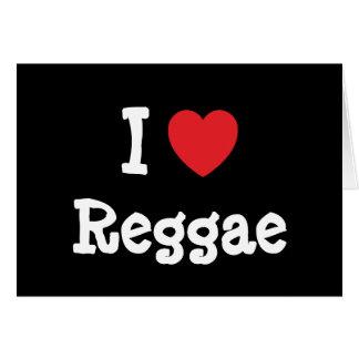 Eu amo o costume do coração da reggae personalizad cartao