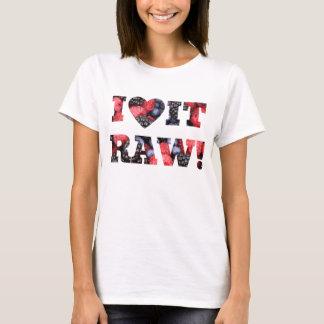 Eu amo-o cru, bagas cruas da comida camiseta