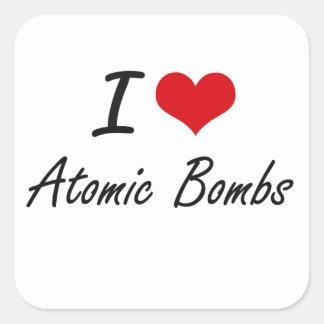 Eu amo o design artístico das bombas atômicas adesivo quadrado