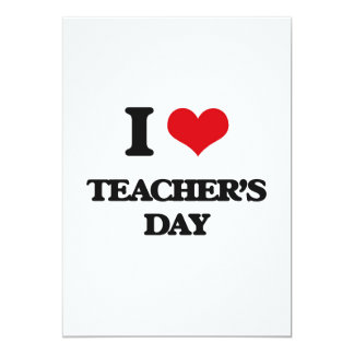 Eu amo o dia dos professores convite 12.7 x 17.78cm