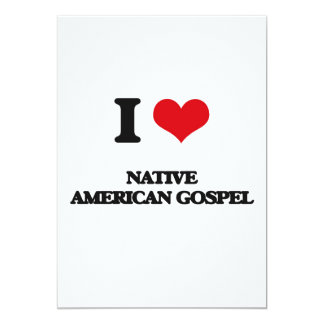 Eu amo o EVANGELHO do NATIVO AMERICANO Convite 12.7 X 17.78cm