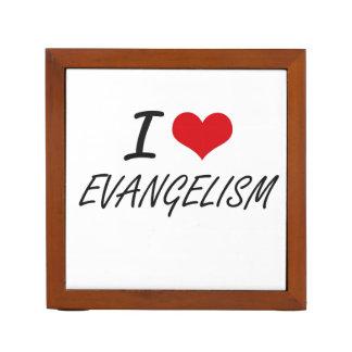 Eu amo o EVANGELISMO