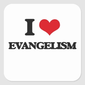 Eu amo o EVANGELISMO Adesivo Quadrado
