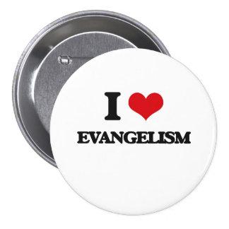 Eu amo o EVANGELISMO Botons