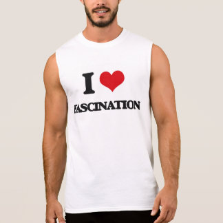 Eu amo o fascínio camisas sem mangas