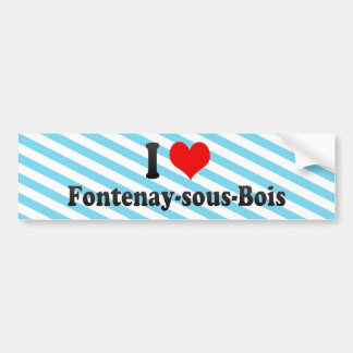 Eu amo o Fontenay-sous-Bois France Adesivos
