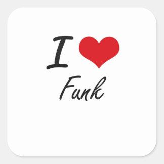 Eu amo o funk adesivo quadrado