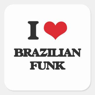 Eu amo o FUNK BRASILEIRO Adesivo Quadrado