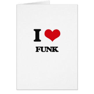 Eu amo o funk cartão comemorativo